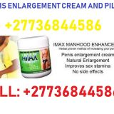 Penis Enlargement Pills and Cream Ads South Africa Call +277